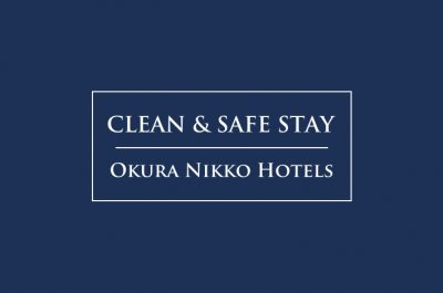 Okura Nikko HotelsCOVID-19 Safety Measures